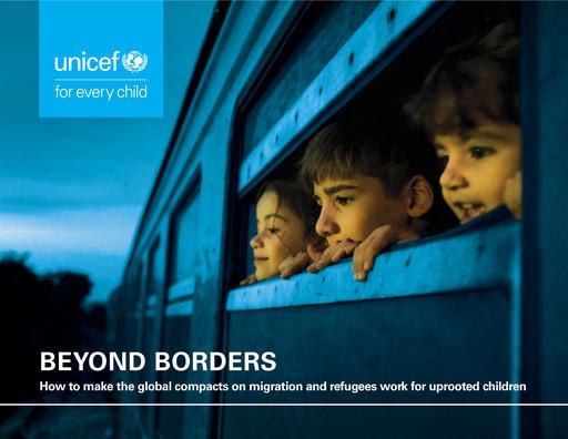 UNICEF pide a los dirigentes mundiales que los acuerdos sobre migración y refugiados incluyan compromisos para proteger a los niños