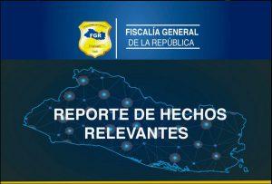 Fiscalía General de la República informa sobre hechos relevantes de las últimas horas